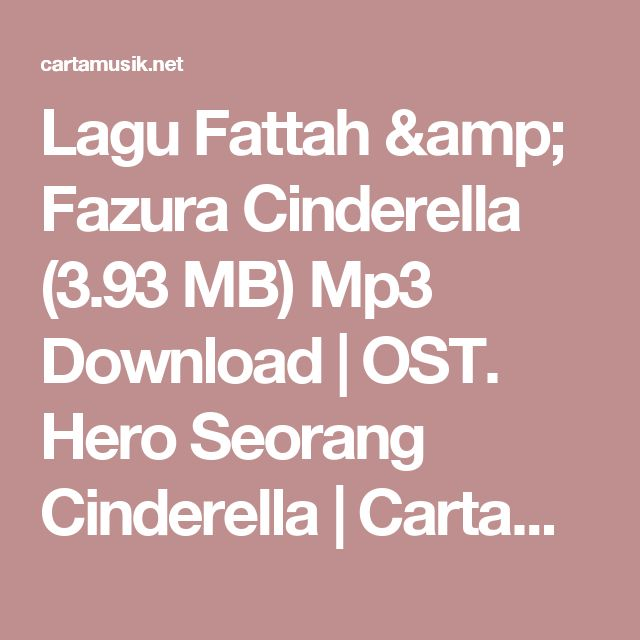 Lagu Fattah & Fazura Cinderella (3.93 MB) Mp3 Download | OST. Hero Seorang Cinderella | CartaMusik