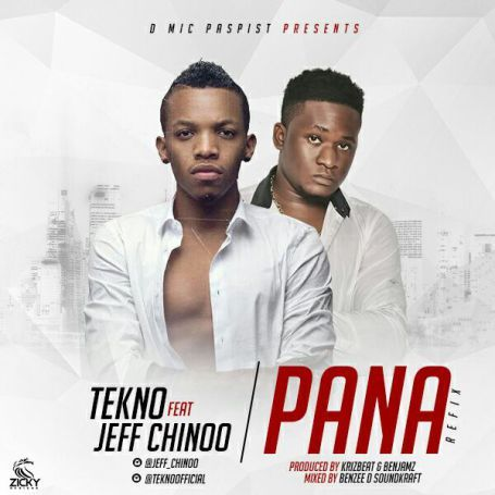 Jeff Chinoo ft Tekno  Pana (Refix) [MUSIC]