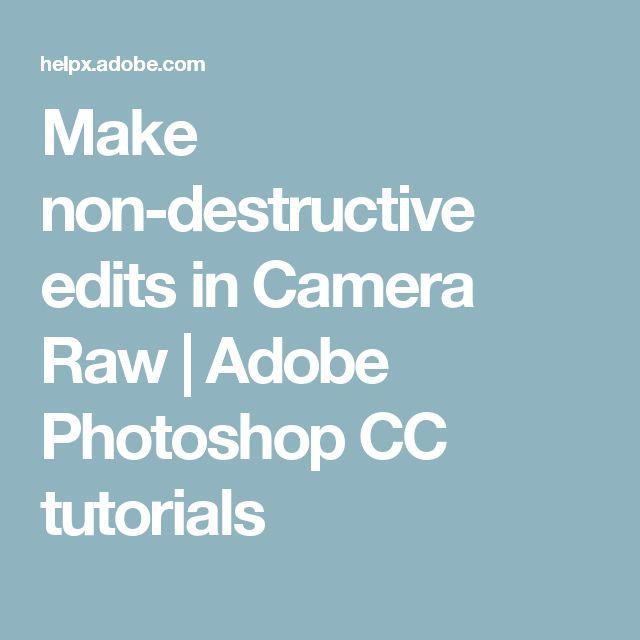 Make non-destructive edits in Camera Raw | Adobe Photoshop CC tutorials