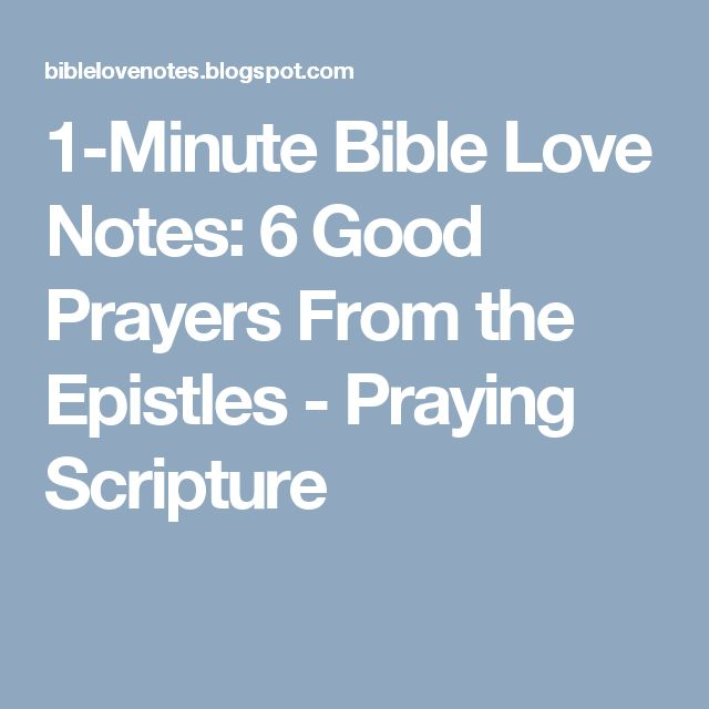 1-Minute Bible Love Notes: 6 Good Prayers From the Epistles - Praying Scripture