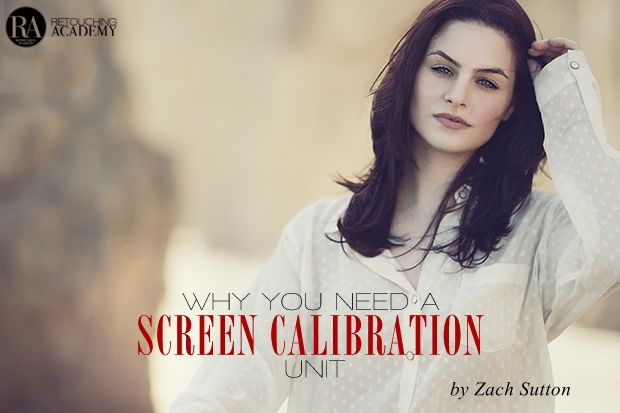 Why You Need a Screen Calibration Unit