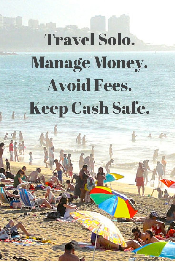 Travel solo. Manage Money. Avoid Fees. Keep Cards and Cash Safe.http://solotravelerblog.com/travel-manage-money-avoid-fees-keep-cards-and-cash-safe/