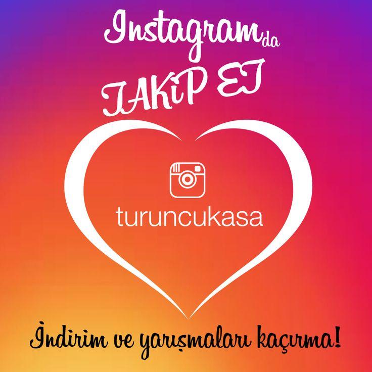 İnstagram'da TAKİP ET İndirim ve Yarışmaları Kaçırma. www.instagram.com/turuncukasa/ #instagram #takipet #followme