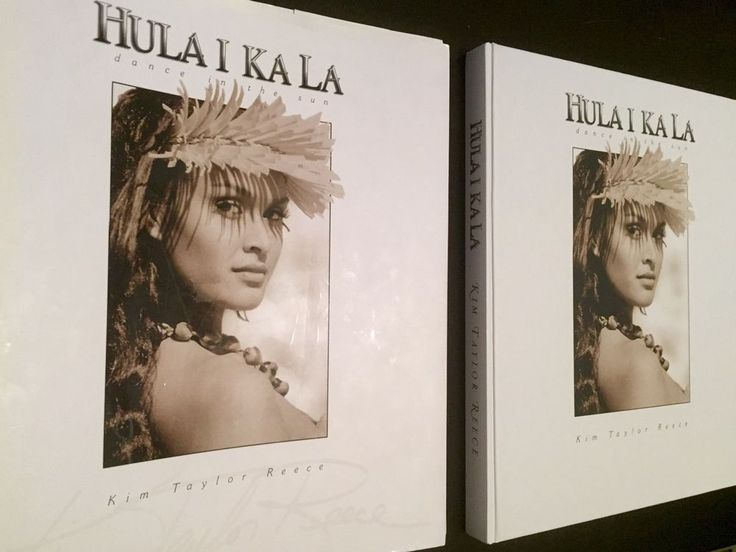 HULA I KA LA DANCE IN THE SUN BY KIM TAYLOR REECE *SIGNED*FIRST ED*