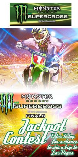 Win a Trip to the Monster Energy Supercross Finals