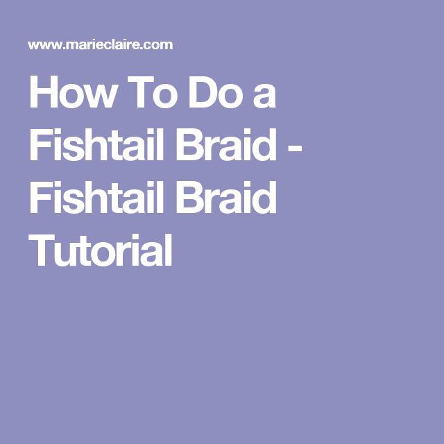 How To Do a Fishtail Braid - Fishtail Braid Tutorial