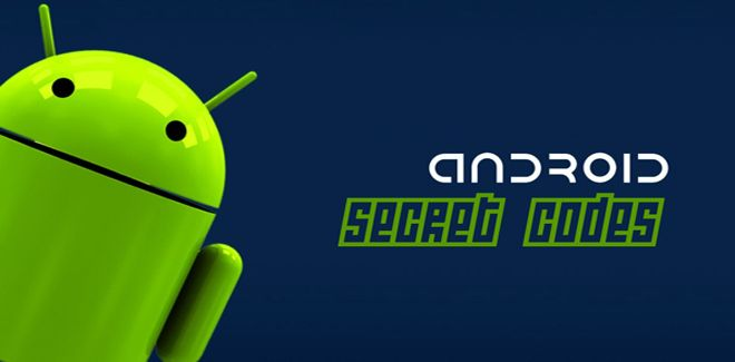 Access Android Device Hidden Info With These Secret Codes