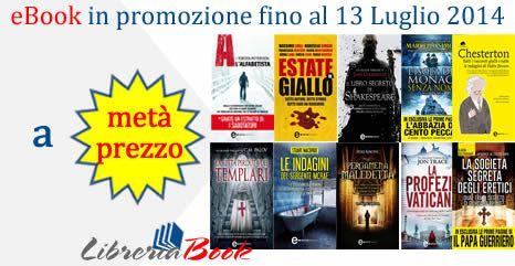 Su Libreriabook eBook in Promozione a Metà Prezzo fino al 13 Luglio 2014.  Maggiori informazioni su : http://short.bli.pw/ZpsGu