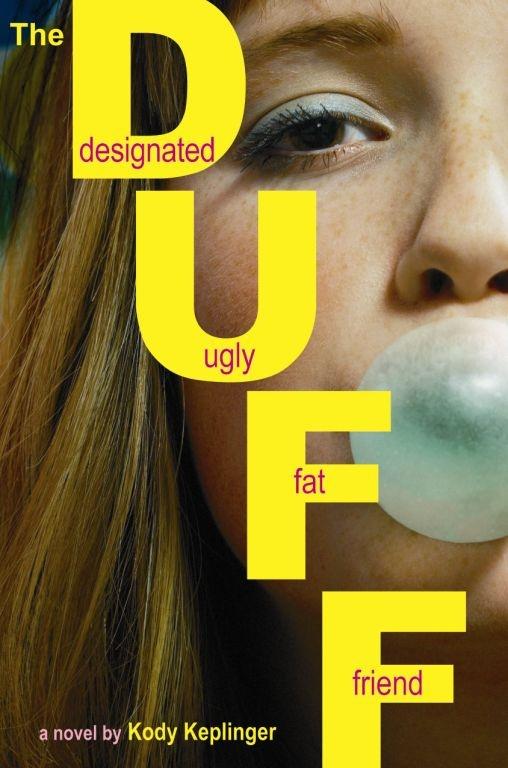 """""""The DUFF"""" by Kody Keplinger"""