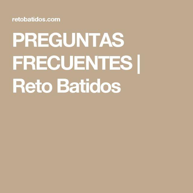 PREGUNTAS FRECUENTES | Reto Batidos