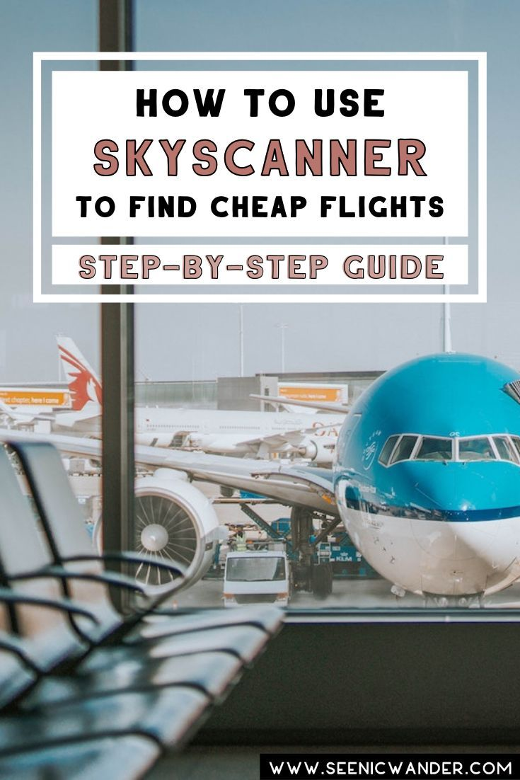 Easy methods to Guide Low-cost Flights Anyplace within the World Utilizing Skyscanner