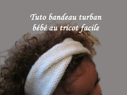 Les tutos de Fadinou: TUTO BANDEAU TURBAN POUR BEBE AU TRICOT FACILE                                                                                                                                                                                 Plus