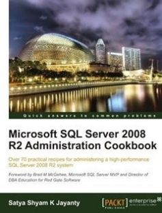 Microsoft SQL Server 2008 R2 Administration Cookbook: Over 70 practical recipes for administering a high-performance SQL Server 2008 R2 system free download by Satya Shyam K Jayanty ISBN: 9781849681445 with BooksBob. Fast and free eBooks download.  The post Microsoft SQL Server 2008 R2 Administration Cookbook: Over 70 practical recipes for administering a high-performance SQL Server 2008 R2 system Free Download appeared first on Booksbob.com.