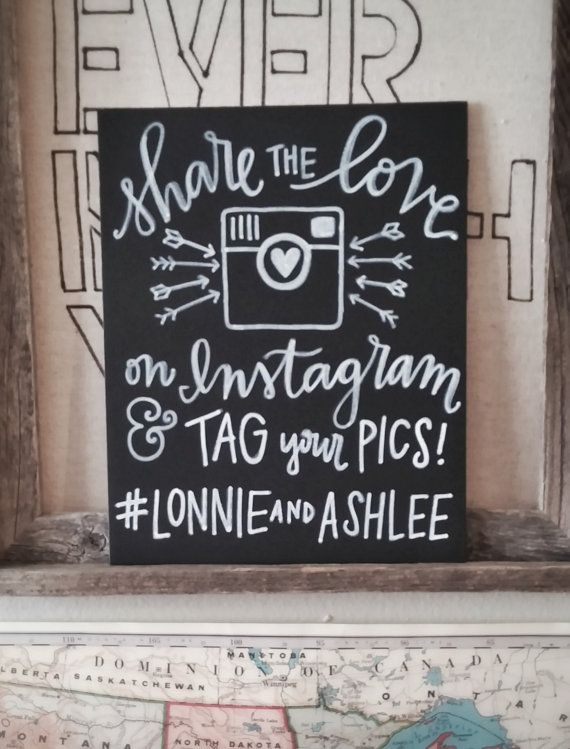 8x10 Hand Painted Faux Chalkboard Wedding Sign - Tag Your Instagram Pics