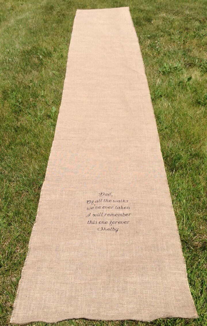 Dad of all the walks we've ever taken I will remember this one forever burlap aisle runner by thesewcraftymama on Etsy https://www.etsy.com/transaction/1305703629