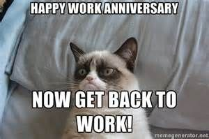 Happy Work Anniversary Grumpy Cat