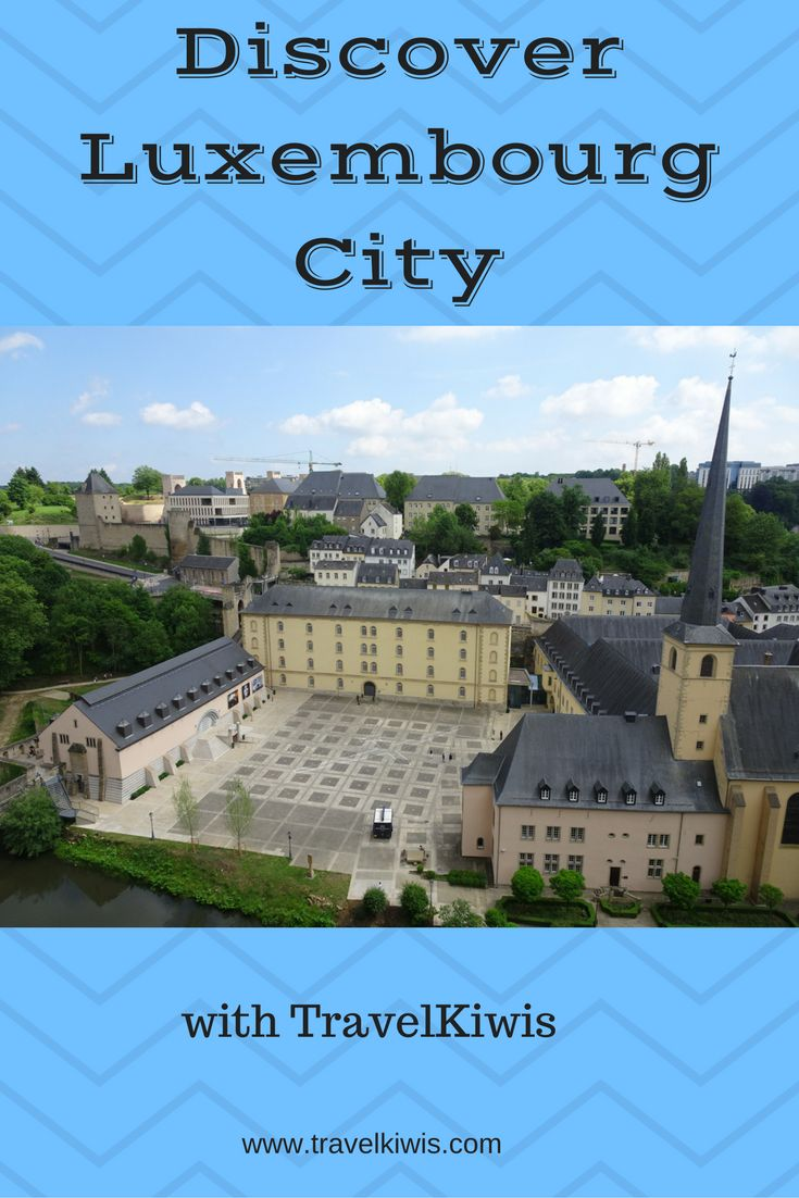 Luxembourg City - a walk of a thousand views. The city dates back to 963 and was a strategic strong hold.