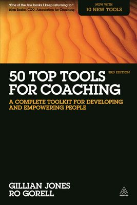 50 Top Tools for Coaching - A Complete Toolkit for Developing and Empowering People