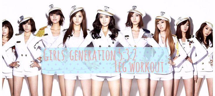 Girl's Generation (소녀시대) 5:3:2 Leg Workout  