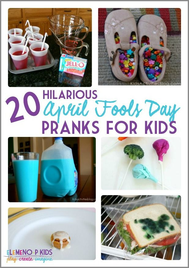 20 Hilarious April Fools Day Pranks for Kids