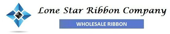Discount  Wholesale Ribbon Supplier   Lone Star Ribbon Company