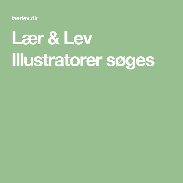 Lær & Lev Illustratorer søges