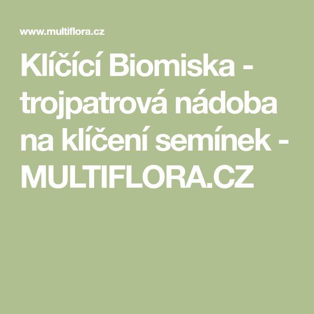 Klíčící Biomiska - trojpatrová nádoba na klíčení semínek - MULTIFLORA.CZ