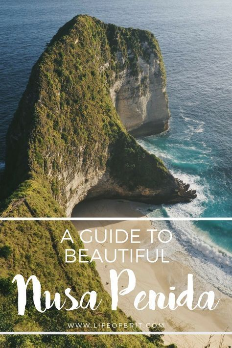 Nusa Penida – A Guide to Bali's Beautiful Neighbor