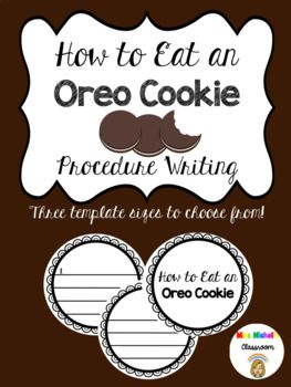 An easy prep and fun procedure writing activity! Buy some Oreos and watch your students enjoy writing a procedure. This product comes with the following templates: - One page lesson notes page - 1 to an A4 page with lines - 1 to an A4 page with lines and numbers - 1 to an A4 page with no lines and numbers - 1 to an A4 page blank - 2 to an A4 page with lines - 2 to an A4 page with lines and numbers - 2 to an A4 page with no lines and numbers - 2 to an A4 page blank - 4 to an A4 page with…