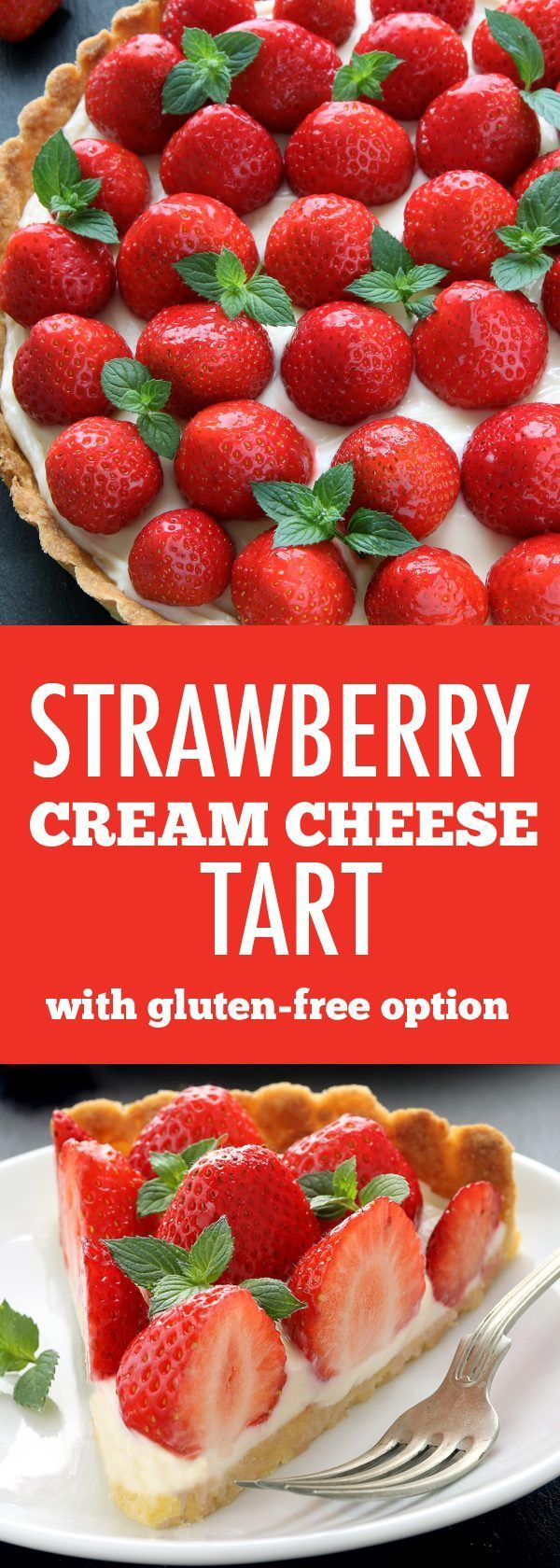 Strawberry Cream Cheese Tart is loaded with fresh summer berries and an irresistible layer of sweetened cream cheese. It's the perfect dessert for summer. Recipe contains a gluten-free option.
