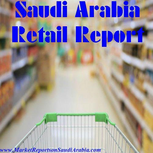 #SaudiArabia #Retail Report