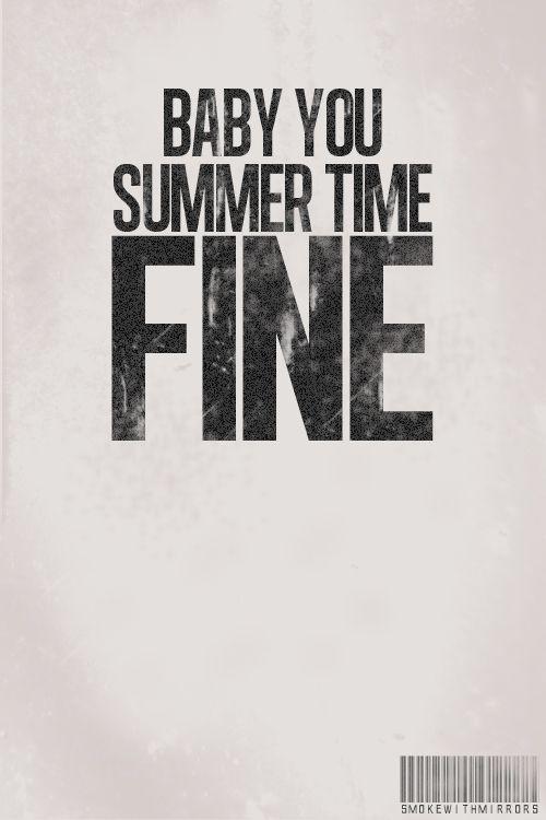 summer time fine...