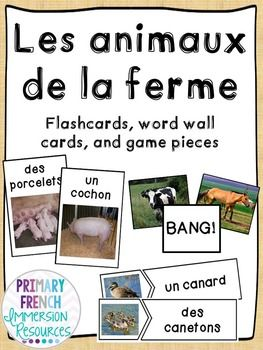 Les animaux de la ferme - flashcards, word wall cards, and games