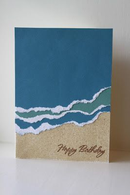 By Meredith Steves. Sand: Sand textured cardstock; then pounce on tan and brown inks using a blending tool. Waves: Tear white-core blue and green cardstock; layer.