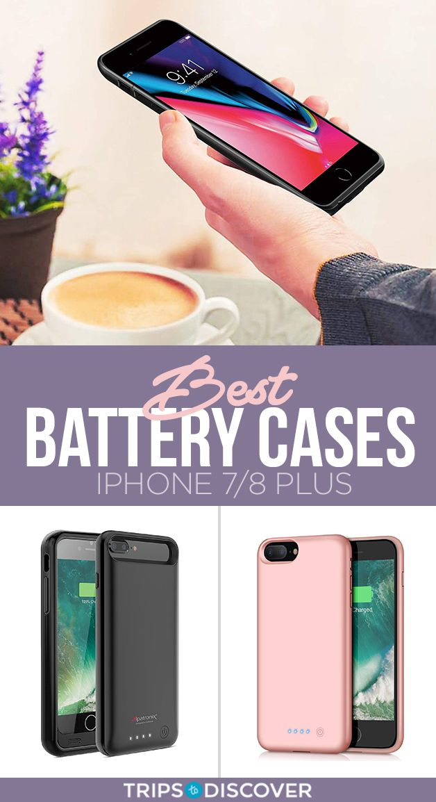 huge discount 3fd86 4d4e7 7 Best Battery Cases for iPhone 7/8 Plus on Amazon | Travel Tips ...