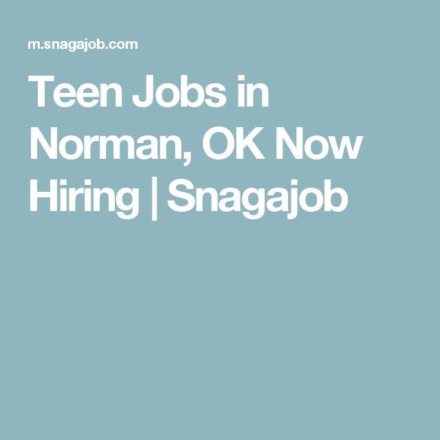 Teen Jobs in Norman, OK Now Hiring   Snagajob