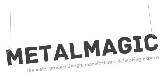 Metal Magic - Metal Magic - Metal Product Manufacturing and Finishing