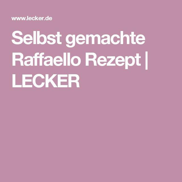 Selbst gemachte Raffaello Rezept   LECKER