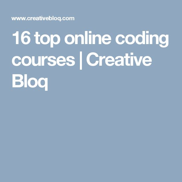 16 top online coding courses | Creative Bloq
