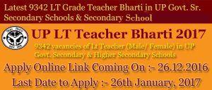 UP LT Grade Teacher Recruitment 2017 Apply Online - 9342 LT grade Vacancy Online Application form @upsessb.org, check LT Grade Teacher Jobs 2017 Details