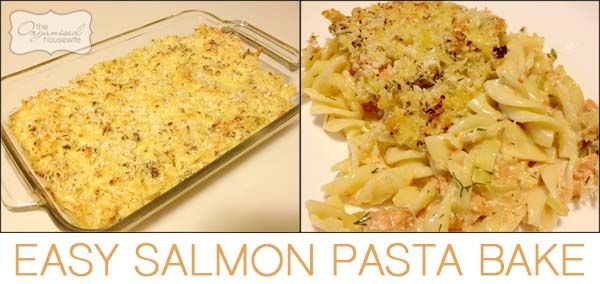 Easy Salmon Pasta Bake from The Organised Housewife