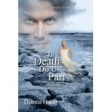 'Til Death Do Us Part (an adult retelling of The Little Mermaid) (Kindle Edition)By Dianna Hardy