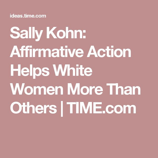 Sally Kohn: Affirmative Action Helps White Women More Than Others | TIME.com