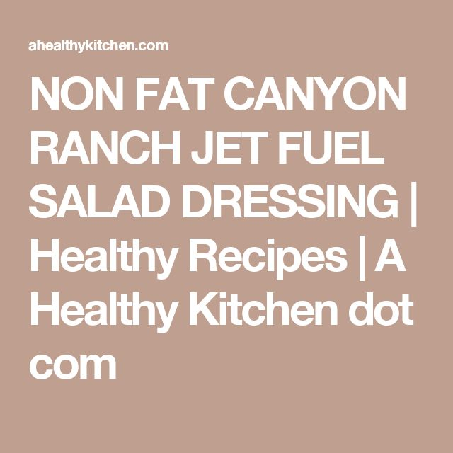 NON FAT CANYON RANCH JET FUEL SALAD DRESSING | Healthy Recipes | A Healthy Kitchen dot com