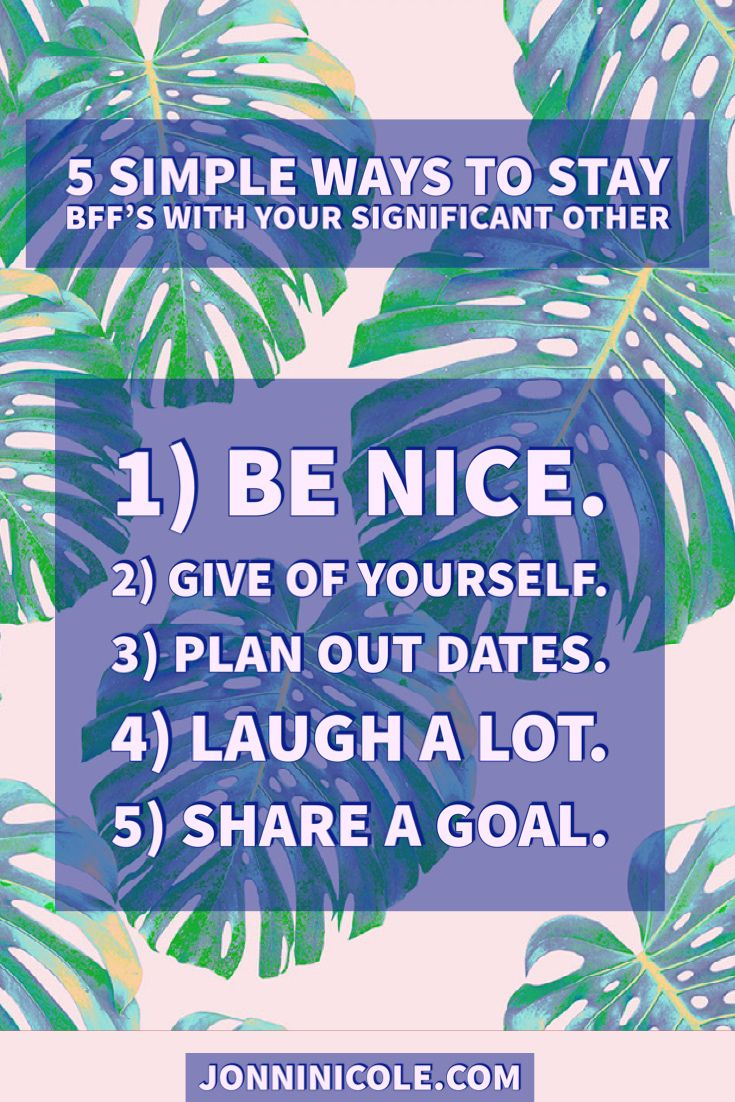 5 Simple Ways to Stay BFFS With Your Significant Other