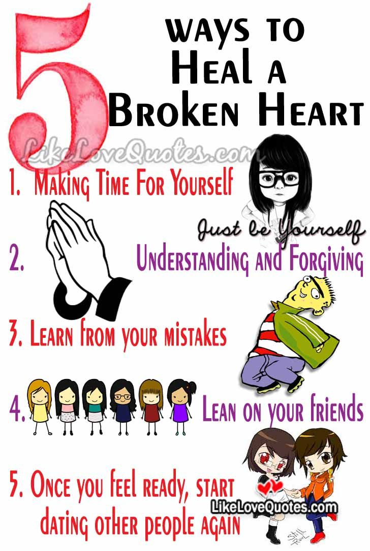 Authoritative answer, how to heal a broken heart quotes think, that