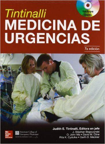 """Medicina de urgencias : 7a ed."" / editora en Jefe: Judith E. Tintinalli ; coeditores: J. Stephan Stapczynski ... [et al.]. México : McGraw-Hill Interamericana, cop. 2013. Matèries : Medicina d'urgència. #nabibbell"