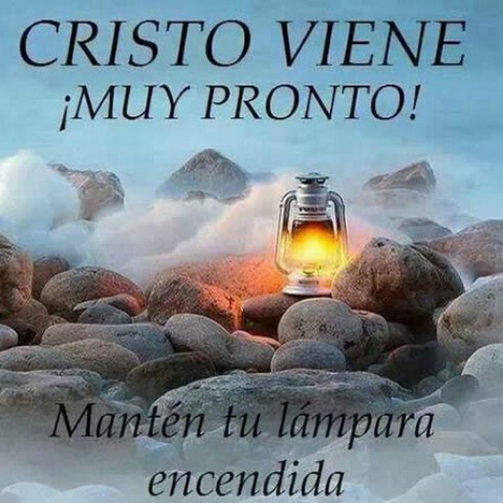 Cristo viene pronto!!! - Jose Lineros - Google+