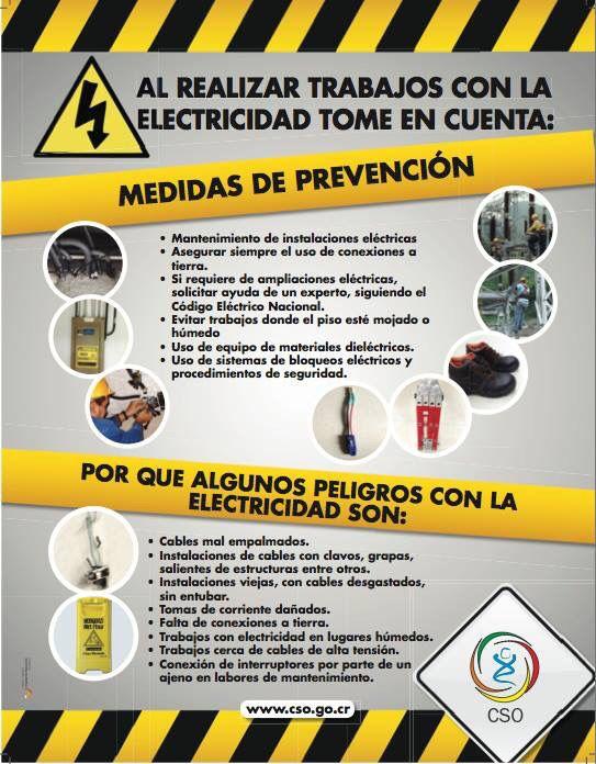 La electricidad es un riesgo laboral. Se debe identificar los peligros al trabajar con ella y realizar la evaluación del riesgo para cada peligro. Luego se debe realizar un plan de acción para establecer controles preventivos.