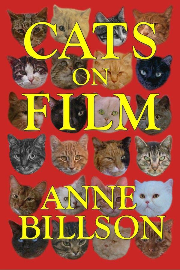 Cats on Film by Anne Billson